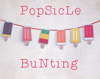 DIY printable - Popsicle Party – Popsicle ice lolly bunting  - Birthday /Party Decoration - Instant Download