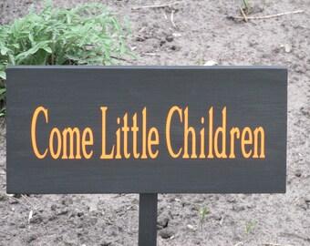 Wooden Halloween Sign-Come Little Children