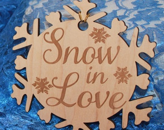 Snow in Love/Engraved Ornament/Wedding/Favor/Wedding Ornament/Tag/Christmas Wedding/Wood/Shower Favors/Snowflake/Personalized/Names/Date