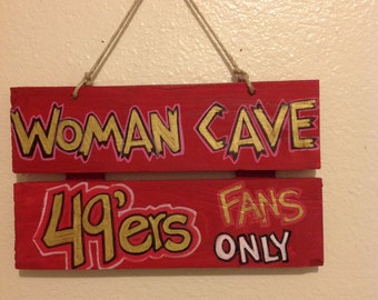 49ers Woman Cave Sign