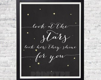 Instant download! Typography Art Print - Look at the Stars - Inspirational Coldplay lyrics