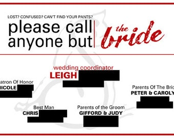 Please Call Anyone But The Bride Card