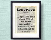 Office art - Tomorrow definition dictionary art print - sarcastic art, office humor, procrastination, co worker gift, co worker humor, funny