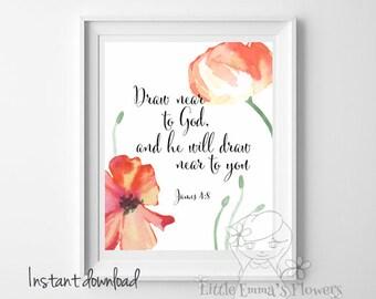 Bible verse print Draw near to God, and he will draw near to you print Christian home decor scripture print wall decor nursery decor ID16-19