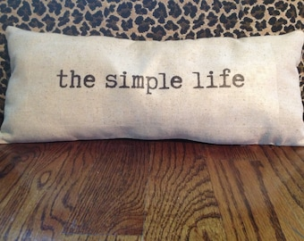 Thought Pillow - the simple life  - gift idea, farm house pillow (beach house decor, shabby chic pillow, word pillow, typewriter typography)