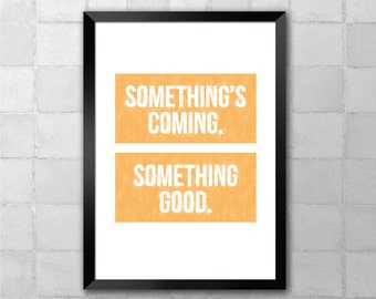 Something's Coming – West Side Story – Song Lyric Quote 8x10 11x14 Typography Wall Art Print