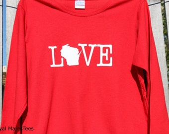 Love Wisconsin Shirt, Long Sleeve Wisconsin Shirt, Womens