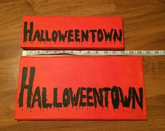 Halloweentown Creepy Font Painted Canvas Sign-Pick a size!