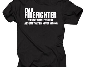 I am a Firefighter T-shirt Firefighter Tee Shirt Fire department shirt