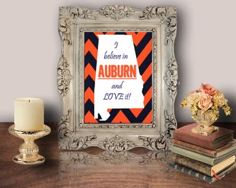 I Believe in Auburn & Love It, Auburn University, SEC, Printable Wall Art, Decor Poster, Digital - WallFlower Printables