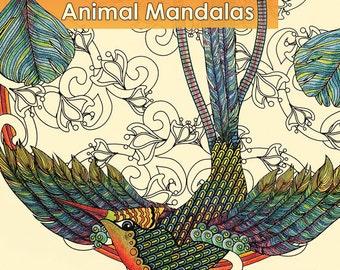 Adult Coloring Book - Coloring Animal Mandalas - Signed Copy w/ Bonus PDF