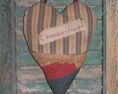 Primitive Door Hanger - Antique Ticking Heart - Antique Quilt - Heart Pocket - Antique Buttons - SUMMERTIME