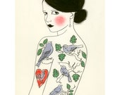 Fashion illustration art print.Tattooed lady    The Girl Who Loved Birds - 8.3 X 11.7 art print - 4 for 3 SALE