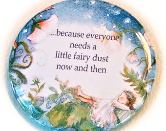 tiny purse mirror, Quote, everyone needs a little fairy dust, made in the USA, organza bag included,