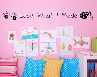 Look What I Made Kid's Artwork Display vinyl lettering quote wall saying decal art