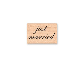 just married-wood mounted rubber stamp (28-04)