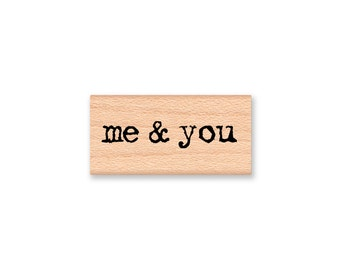 me and you-wood mounted rubber stamp-(33-01)