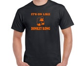 It's on like donkey kong t shirt  funny t shirt arcade game