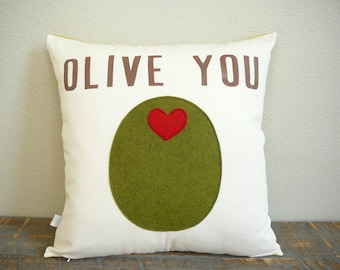Olive You -  Pillow - Pillow Cover  - Decorative Pillow - Valentines Day - Gift For Her - Nursery Decor