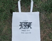 Ent Tote Bag - Don't Piss Off the Ents, LOTR, JRR Tolkien, Lord of The Rings - Canvas Tote - ent reddit, forest, trees, earth first, r/trees