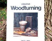 Creative Woodturning, Dale L Nish, How-To Book for Lathe Craftsmen, Woodturned Bowls, Boxes, Pepper Mills, Goblets, Step by Step Instruction