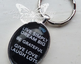 Live Simply Dream Big....Inspirational Glass Tile Key Ring