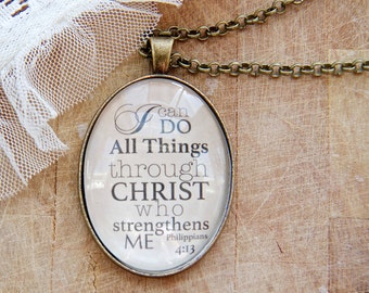 I Can Do All Things Through Christ Who Strengthens Me - Oval Long Pendant Necklace