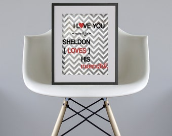 I Love You more than Sheldon Loves His Meemaw // Valentine's Day Poster - 8x10 DIY Printable