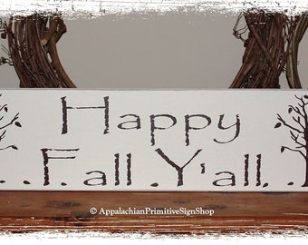 Happy Fall Y'all with Trees-Fall Decor/Thanksgiving Decor /Fall Wood Sign/Handcrafted/Home Decor/Fall Sign