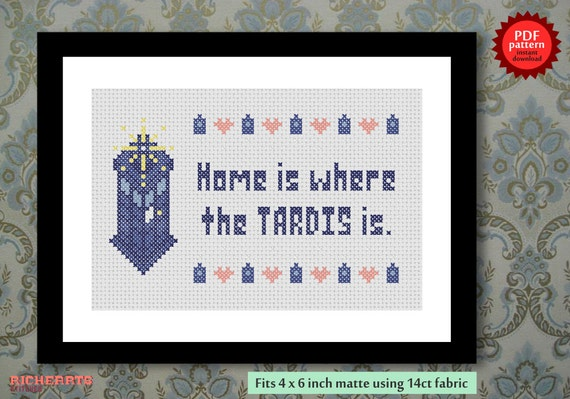 Home is where the TARDIS is - Doctor Who inspired PDF cross stitch pattern