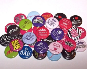 "Beauty Pageant Set of 10 Buttons 1"" or 1.5"" Pin Back Buttons or 1"" Magnets Beauty Queen Princess"