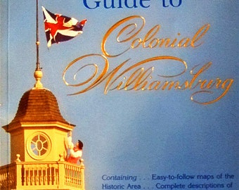 Vintage Official Guide to Colonial Williamsburg, Historic Maps, Numerous Color Photographs, Gift for Historians, Gift for Him, Christmas