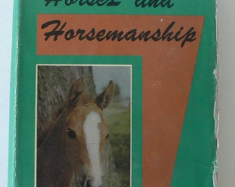 vintage textbook, Horses and Horsemanship 1964 from Diz Has Neat Stuff
