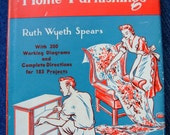 Ruth Wyeth Spears Original Vintage 40s Book Make and Remodel Home Furnishings Curtains Upholstery Painting Upcycling