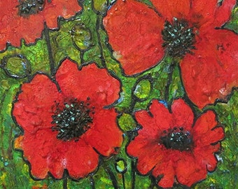 FREE SHIPPING - Vivid Textured Poppies - Original  Encaustic -  pigmented molten  Wax -  Fine Art Painting  by ebsq Artist  Ricky Martin