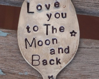 I Love You To The Moon and Back hand Stamped Spoon with Stars Plant Marker