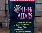 SALE - Other Alters - Roots + Realities of Cultic Satanic Ritual Abuse and Multiple Personality Disorder - SALE (was 15 usd)