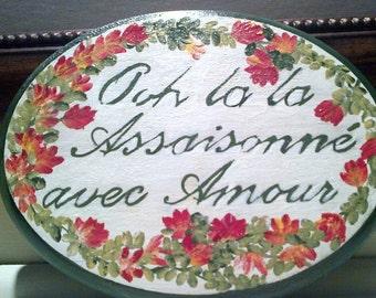 Ooh la la Assaisonne avec Amour (French) Seasoned with Love Kitchen Plaque