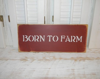 Born To Farm Sign Country Home Decor Rustic Signs