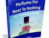 How To Make Perfume, Make Your Own Perfumes, Making Perfume, Perfume Making Guide