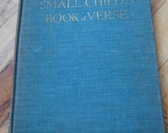 Vintage Children's Book, A Small Child's Book of Verse