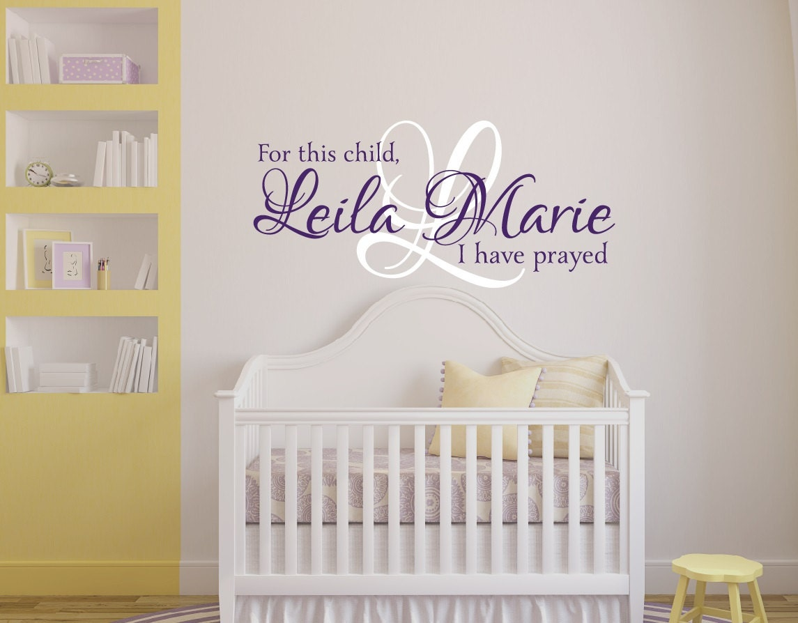 For This Child I Have Prayed Wall Decal Girls Name Wall - Wall decals for nursery