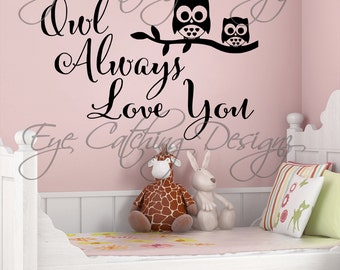 Owl Always Love You I'll Always I Love You Owl Theme Nursery Bedding Bedroom Wall Decal Home Decor Sticker Art Vinyl Quote