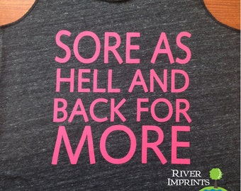 SORE AS HELL Fitted Tank, workout jersey racer back tank top