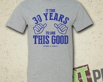 ... - Funny - Humor - 30th Birthday - Turning Thirty - Gift for Birthday