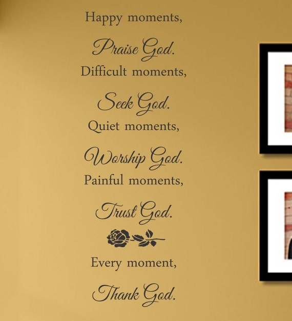 Quotes Reminiscing Happy Moments: Slap-Art™ Happy Moments Praise God Difiuclt By