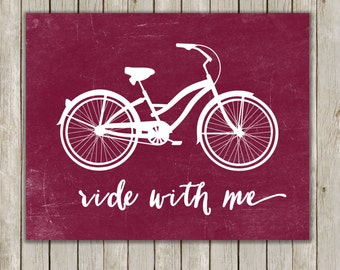 8x10 Bicycle Art Print, Poster Printable, Ride With Me Print, Burgundy Art, Nursery Art, Home Decor, Bike Poster, Instant Digital Download