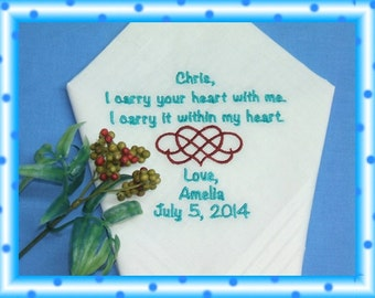 "GROOM Gift from Bride Custom Embroidered Personalized Wedding Handkerchief ""I Carry Your Heart With Me"""