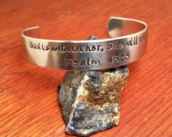 Hand Stamped Psalm 46:5 Bible Verse Cuff, Christian Bracelet, Church, Jesus, God is within her, She will not fall, Easter, Religious gift