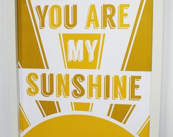DIGITAL DOWNLOAD - You Are My Sunshine Typography, Wall Art Print